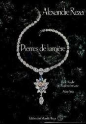 Alexandra Reza Pierre De Lumiere - Couverture - Format classique