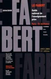 Guide Fabert Paris Ile De France 2004-2005 - Couverture - Format classique