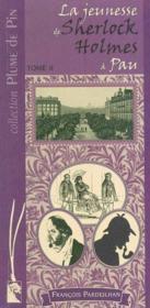 La jeunesse de Sherlock Holmes à Pau t.2 - Couverture - Format classique