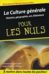 telecharger La culture generale pour les nuls t.1 – histoire, geographie, art, litterature livre PDF en ligne gratuit