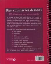 Bien cuisiner les desserts ; 300 délices pour tous les gourmands - 4ème de couverture - Format classique