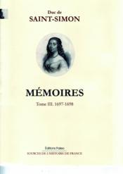 Mémoires t.3 ; (1697-1698) - Couverture - Format classique