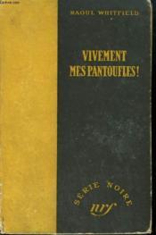 Vivement Les Pantoufles ! ( Les Emeraudes Sanglantes). ( Green Ice ). Collection : Serie Noire Sans Jaquette N° 46 - Couverture - Format classique
