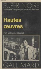 Collection Super Noire N° 28. Hautes Oeuvres. - Couverture - Format classique