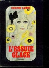 L Essuie Glace. - Couverture - Format classique