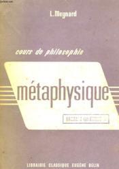 Cours De Philosophie, Metaphysique, Classe De Philosophie Et Propedeutique - Couverture - Format classique