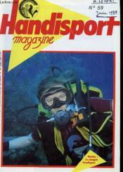 HANDISPORT MAGAZINE 26e ANNEE N°59 - DOSSIER : LA PLONGEE HANDISPORT - Couverture - Format classique