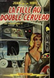 La Fille Au Double Cerveau - Couverture - Format classique