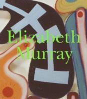 Elizabeth murray - Couverture - Format classique