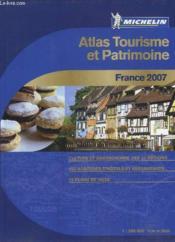 Atlas tourisme et patrimoine france (édition 2007) - Couverture - Format classique