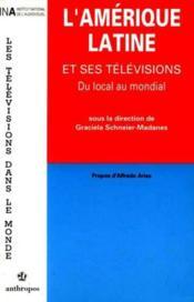 L'amérique latine et ses télévisions - Couverture - Format classique