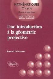 Une Introduction A La Geometrie Projective - Couverture - Format classique