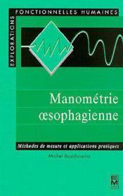 Manometrie oesophagienne methodes de mesures et applications pratiques - Couverture - Format classique