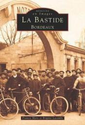 La Bastide ; Bordeaux - Couverture - Format classique