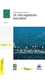 14 - Des Organismes Sous Stress - Couverture - Format classique