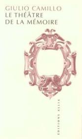Le Theatre De La Memoire - Couverture - Format classique