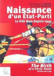 Naissance d'un état-parti ; le Viêt Nam depuis 1945 - Intérieur - Format classique
