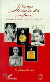 Image Publicitaire Des Parfums, Communication Olfactiv - Couverture - Format classique