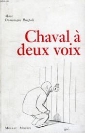 Chaval A Deux Voix - Couverture - Format classique