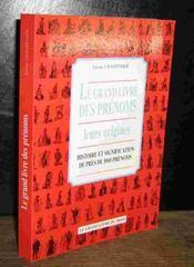 Le Grand Livre Des Prenoms - Leurs Origines - Couverture - Format classique