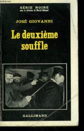 Le Deuxieme Souffle. Collection : Serie Noire N° 414 - Couverture - Format classique