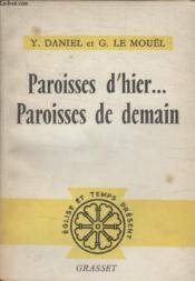 Paroisses Dhier.. Paroisses De Demain. - Couverture - Format classique