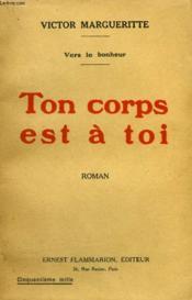 Vers Le Bonheur. Ton Corps Est A Toi. - Couverture - Format classique