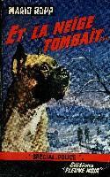 Et La Neige Tombait... - Couverture - Format classique