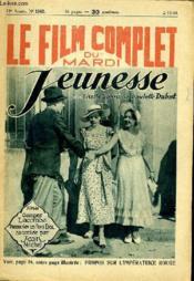 Le Film Complet Du Mardi N° 1542 - 13e Annee - Jeunesse - Couverture - Format classique