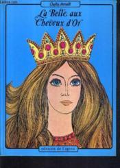 La Belle Aux Cheveux D'Or. - Couverture - Format classique