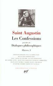 Oeuvres t.1 ; les confessions, dialogues philosophiques - Intérieur - Format classique