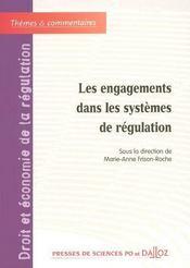 Les engagements dans les systemes de regulation - 1ere edition - Intérieur - Format classique
