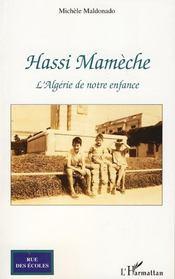 Hassi Mamèche ; l'Algérie de notre enfance - Intérieur - Format classique