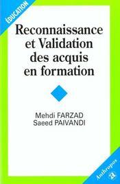 Reconnaissance Et Validation Des Acquis En Formation - Intérieur - Format classique
