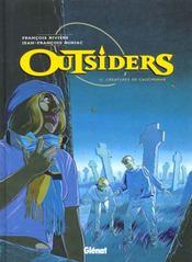 Outsiders T.2; Creature De Cauchemar - Intérieur - Format classique