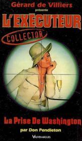 Executeur Collector 13 La Prise De Washington - Couverture - Format classique