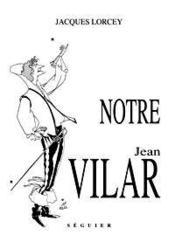 Notre Jean Vilar - Couverture - Format classique