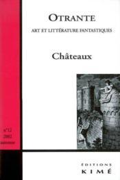 Revue Otrante N.2 ; Spécial Châteaux - Couverture - Format classique