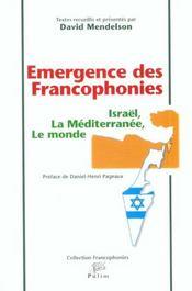 Emergence Des Francophonies ; Israel La Mediterranee Le Monde - Intérieur - Format classique