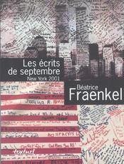 Les écrits de septembre ; new york 2001 - Intérieur - Format classique