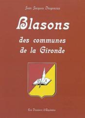 Blasons communes de gironde - Couverture - Format classique
