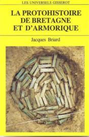 La Protohistoire De Bretagne - Couverture - Format classique