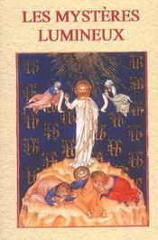 Mysteres lumineux (les) dans le rosaire - Intérieur - Format classique