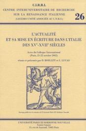 L'actualité et sa mise en écriture dans l'Italie des XV-XVII siècles - Couverture - Format classique
