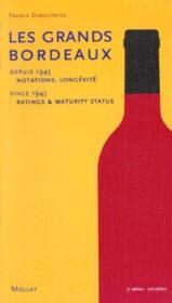 Grands Bordeaux De 1945 A Nos Jours (3eme Ed.) : Notations, Longevite (Les) - Couverture - Format classique