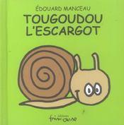 Tougoudou l'escargot - Intérieur - Format classique