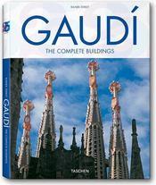 Gaudí ; toute l'architecture - Intérieur - Format classique