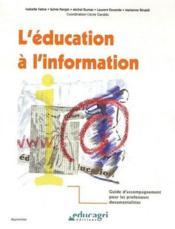 L'éducation à l'information - Couverture - Format classique