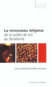 Le Renouveau Religieux, De La Quete De Soi Au Fanatisme - Intérieur - Format classique