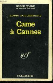Came A Cannes. Collection : Serie Noire N° 1034 - Couverture - Format classique